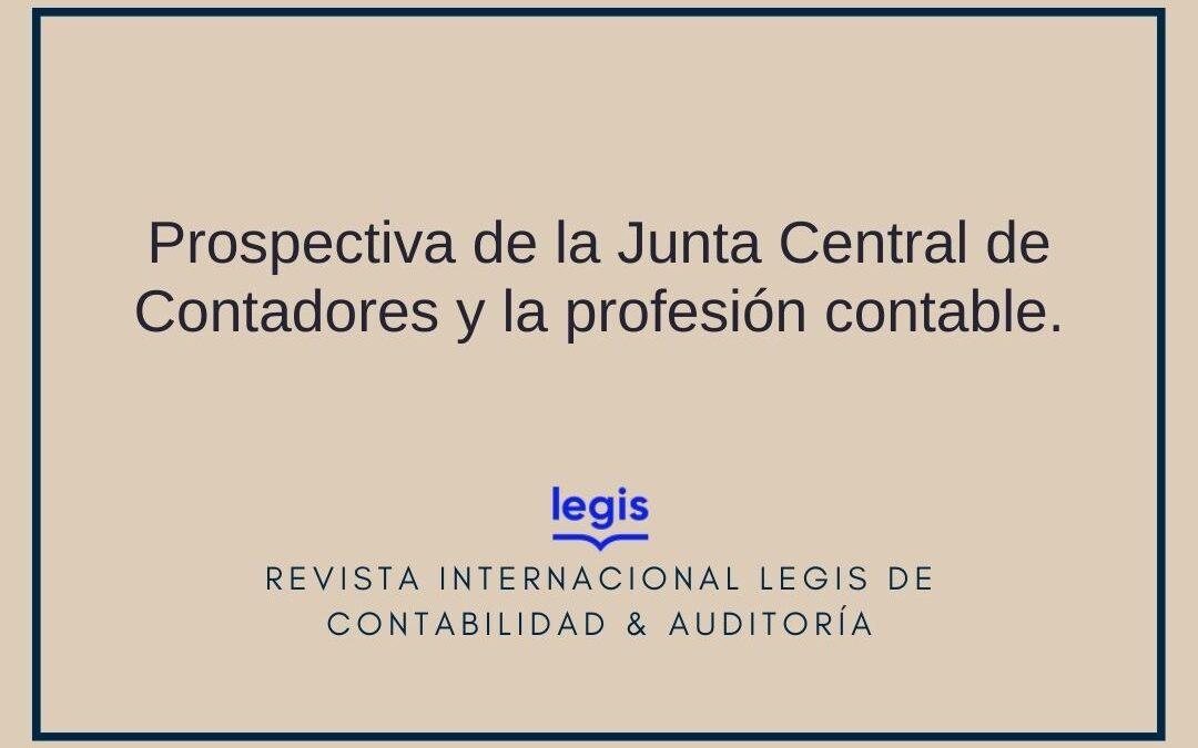 Prospectiva de la Junta Central de Contadores y la profesión contable