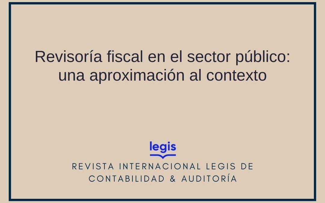 Revisoría fiscal en el sector público: una aproximación al contexto
