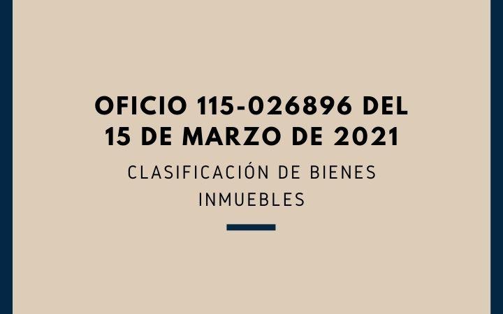 CONCEPTO SUPERSOCIEDADES 115-026896 (Marzo 15 de 2021) Clasificación de Bienes Inmuebles