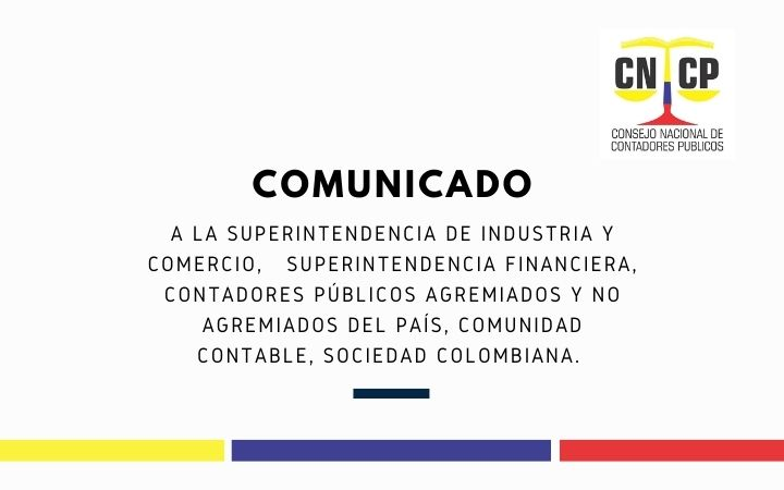 COMUNICADO – Consejo Nacional de Contadores Públicos de Colombia CNCP