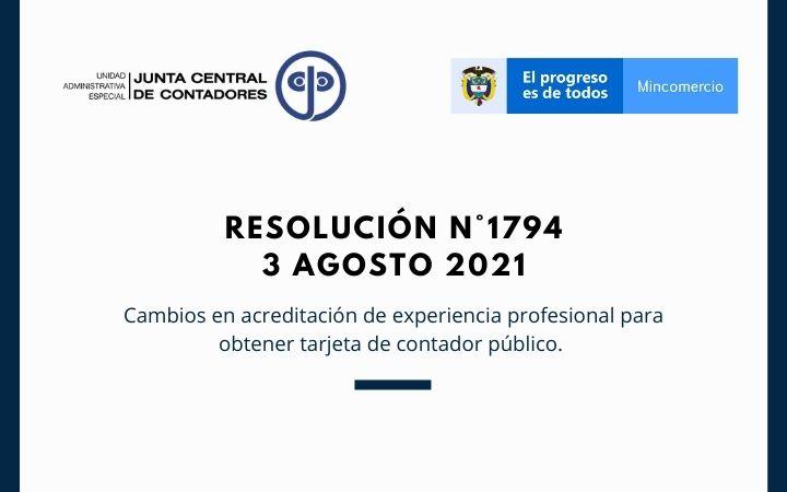 Junta Central de Contadores – Resolución N° 1794 de 2021.