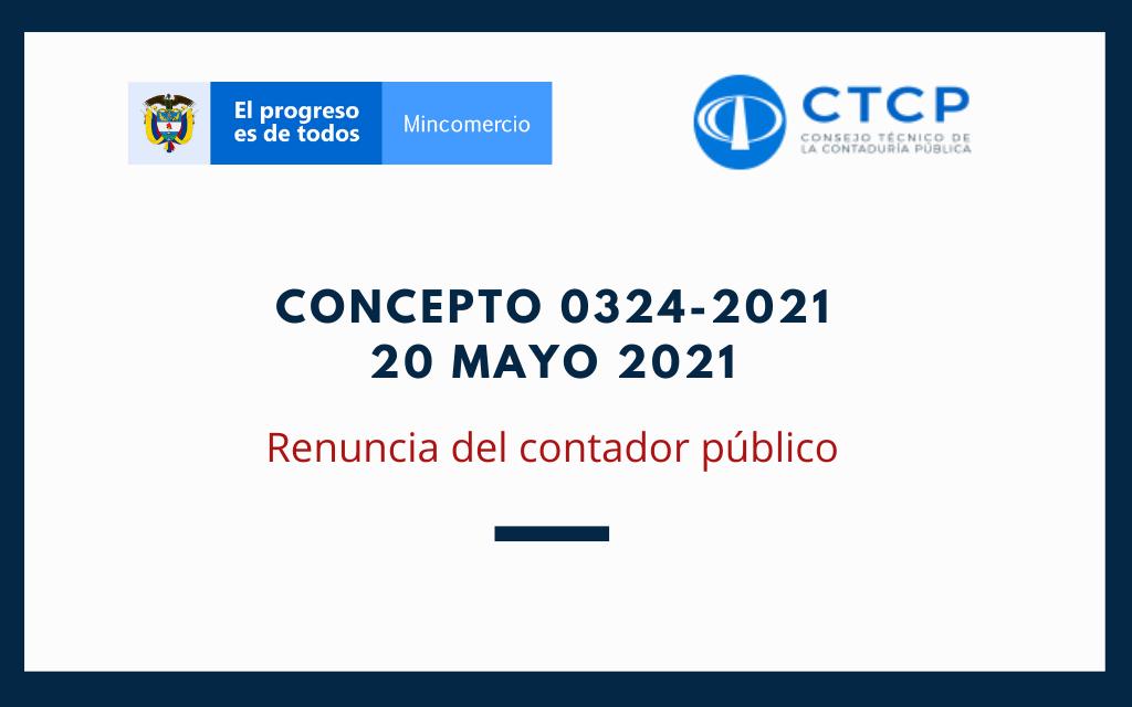 Concepto 0324-2021 (20 Mayo 2021) CTCP