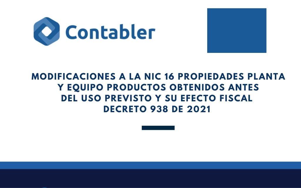 Modificaciones a la NIIF 16   Decreto 938 de 2021