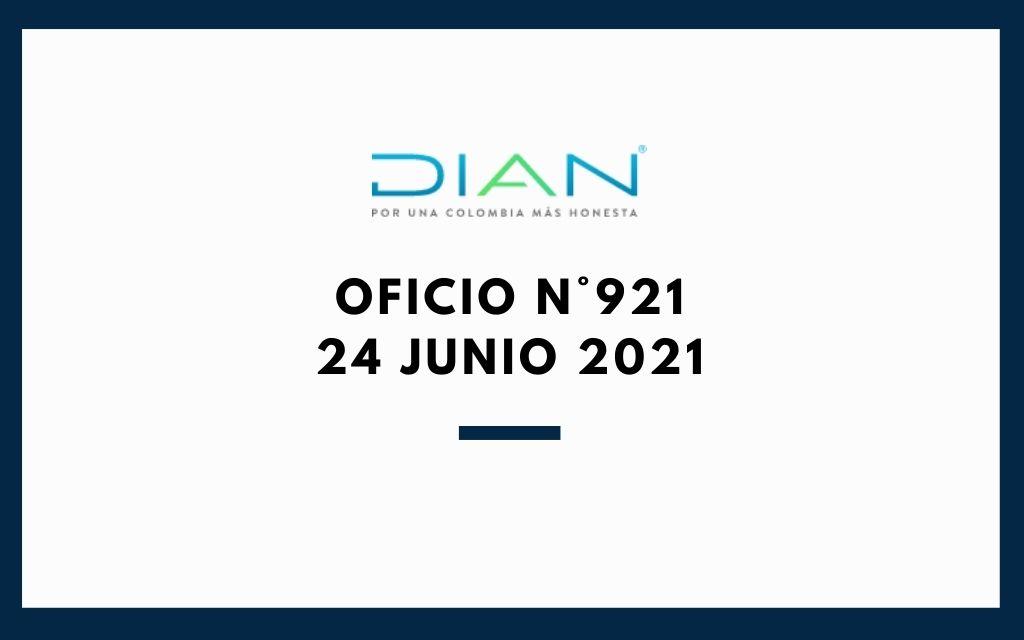 Oficio N°921 (24 de junio 2021) DIAN